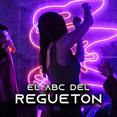 El ABC Del Reguetón von Various Artists