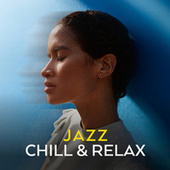 Jazz Chill & Relax de Various Artists