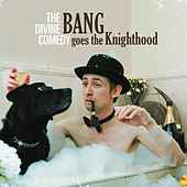 Bang Goes The Knighthood (2020 Reissue) by The Divine Comedy