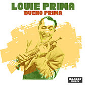 Bueno Prima by Louis Prima