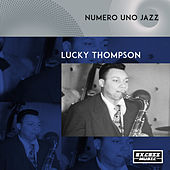 Numero Uno Jazz by Lucky Thompson