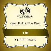 I Am (Studio Track) by Karen Peck & New River