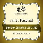 Come On Children Let's Sing de Janet Paschal