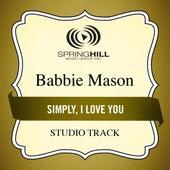 Simply, I Love You (Studio Track) by Babbie Mason