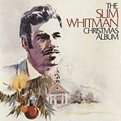 The Slim Whitman Christmas Album by Slim Whitman