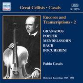 Casals, Pablo: Encores and Transcriptions, Vol. 2 (1927-1930) by Various Artists