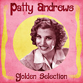Golden Selection (Remastered) de Patty Andrews