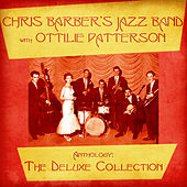 Anthology: The Deluxe Collection (Remastered) von Chris Barber's Jazz Band