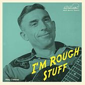 I'm Rough Stuff by Various Artists