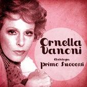 Antologia: Primo Successi (Remastered) von Ornella Vanoni