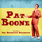 Anthology: The Definitive Collection (Remastered) de Pat Boone