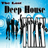 The Lost Deep House Trax - Volume Two by Various Artists