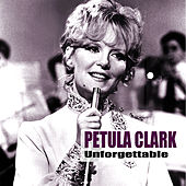 Unforgettable Petula (Remastered) by Petula Clark