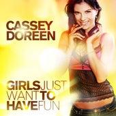 Girls Just Want To Have Fun von Cassey Doreen