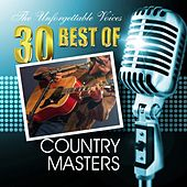 The Unforgettable Voices: 30 Best of Country Masters de Various Artists