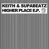 Higher Place EP by Keith (Rock)