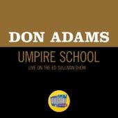 Umpire School (Live On The Ed Sullivan Show, May 28, 1961) von Don Adams