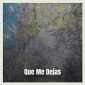 Que Me Dejas by Dexter Gordon, Barry White, Leadbelly, Earl Hines