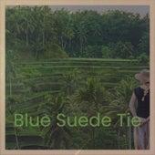 Blue Suede Tie de Jim Messina