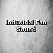 Industrial Fan Sound von Yoga
