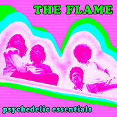 Psychedelic Essentials by The Flame