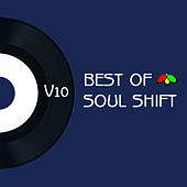 The Best of Soul Shift Music, Vol. 10 by Various Artists