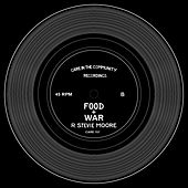 Food & War by R Stevie Moore