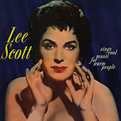 Cool Music For Warm People (1959) by Lee Scott