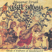 Maquamat Zíryáb - Desde El Eúfrates Al Guadalquivir by Naseer Shamma