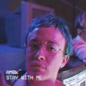 stay with me von AM0k