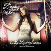 My Love Screams (feat. Matt Giraud) - Single by Lindsey Sky