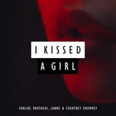 I Kissed A Girl de Sunlike Brothers