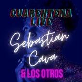 Cuarentena Live von Los Otros Sebastian Cava