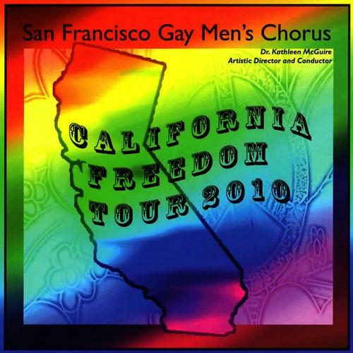California Freedom Tour 2010 by San Francisco Gay Men's Chorus