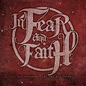 It All Comes Out de In Fear And Faith
