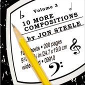 10 More Compositions by Jon Steele Vol. 3 de Jon Steele