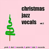 Christmas Jazz Vocals (Vol. 2) de Various Artists