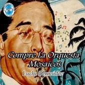 Compre La Orquesta Mosaicos de Lucho Bermúdez