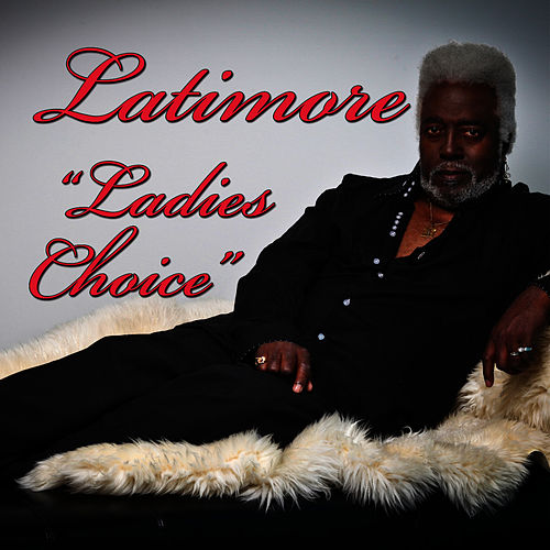 Ladies Choice by Latimore