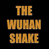 The Wuhan Shake von Simon Shaw