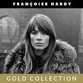 Françoise Hardy - Gold Collection de Francoise Hardy