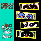 6 Huts from Hawaii von Honolulu Babylon