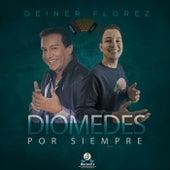 Diomedes por Siempre von Deiner Florez