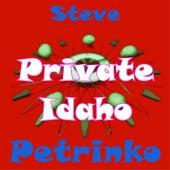 Private Idaho de Steve Petrinko