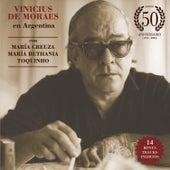 Vinicius de Moraes en Argentina (Edición 50 Aniversario) de Vinicius De Moraes