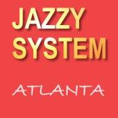 Atlanta von Jazzy System