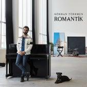 Romantik von Gökhan Türkmen