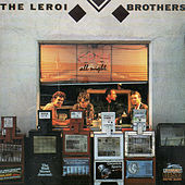 Open All Night by The Leroi Brothers