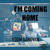 I'm Coming Home de Boom Donovan Green