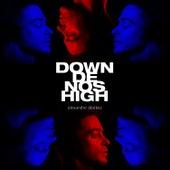 Down de nos high by Alexandre Désilets